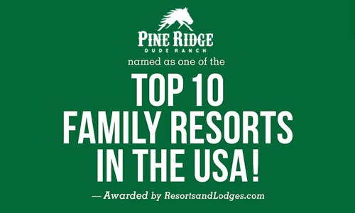 Pine Ridge Dude Ranch named one of the top 10 family resorts in the USA