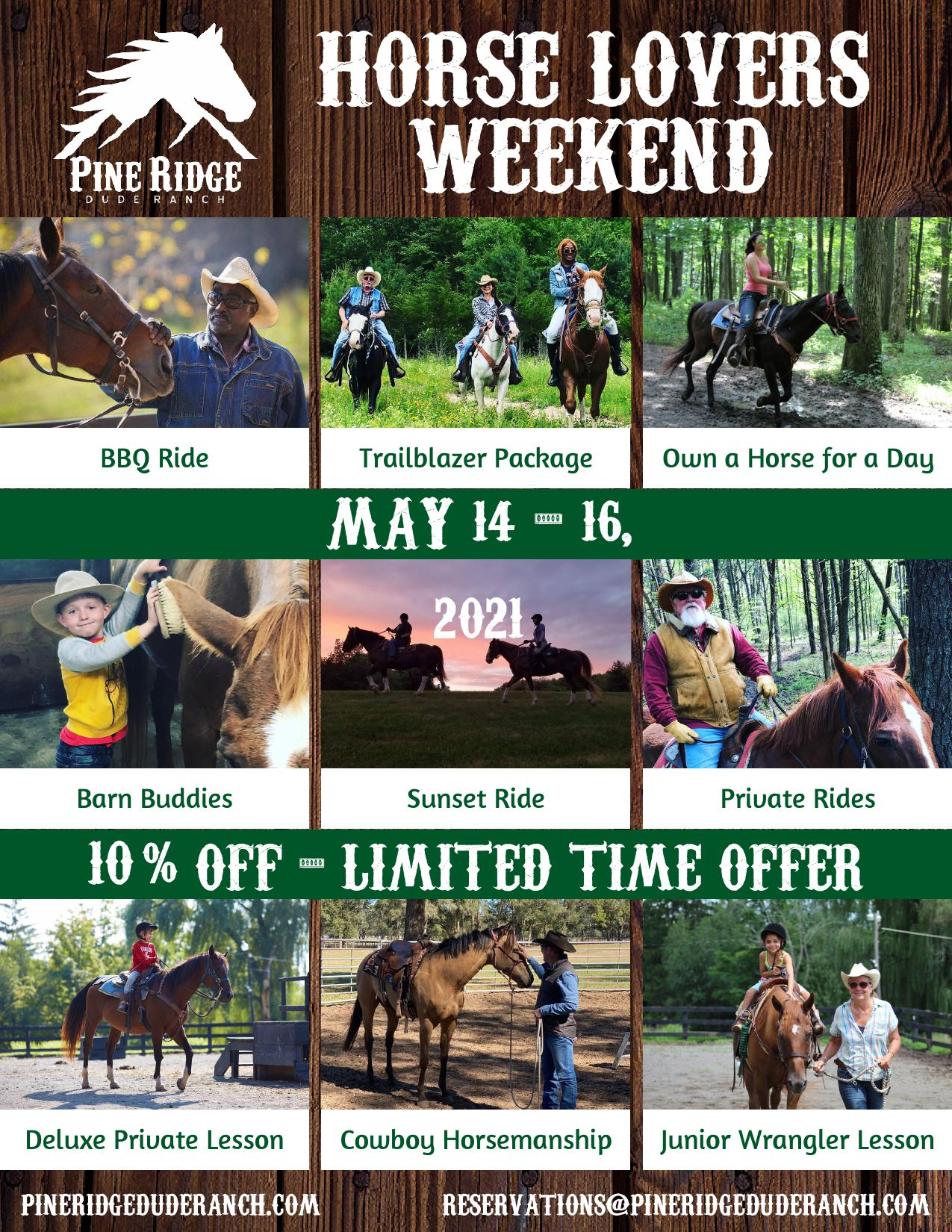 horse lovers weekend, bbq ride, trailbalzer package, own a horse for a day, barn buddies, sunset ride, prviate rides, deluxe private lesson, cowboy horsemanship, junior wrangler lesson, may 14-16, 2021, 10% off limited time offer, various photos of people on horseback